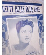 Vintage Sheet Music Pretty Kitty Blue Eyes 1944 by Curtis & Mizzy - Joan... - $7.99