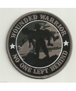 "WOUNDED WARRIOR NO ONE LEFT BEHIND 4""EMBROIDERED    PATCH - $23.74"