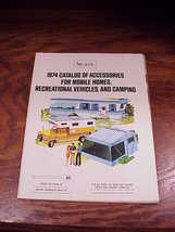 1974 Sears Catalog for Mobile Homes, Recreational Vehicles, Camping, RVs... - $12.95