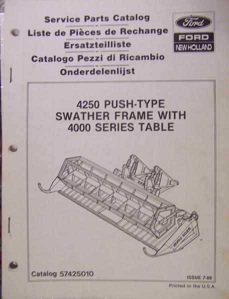 New Holland 4250 Swather Frame and 4018, 4022, 4025, 4030 Swathers Parts Manual
