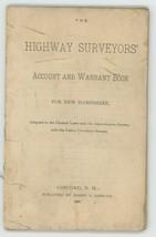Highway Surveyor's Account Warrent book New Hampshire 1890 vintage ephem... - $14.00