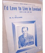 Vintage Sheet Music I'd Love To Live In Loveland by W. R Williams 1945 -... - $7.99