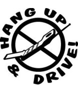 HANG UP AND DRIVE CELL PHONE DECAL STICKER CAR SW#80 - $8.00