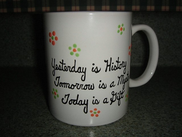 Yesterday  today and tomorrow mug