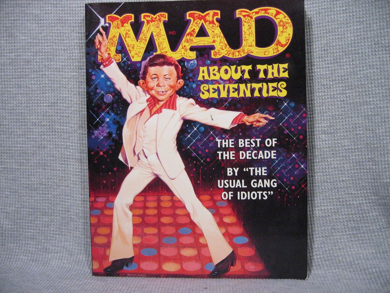 Mad About The Seventies Best of Decade Alfred E. Neuman