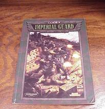 Warhammer 40,000 Codex Imperial Guard Game Manu... - $5.95