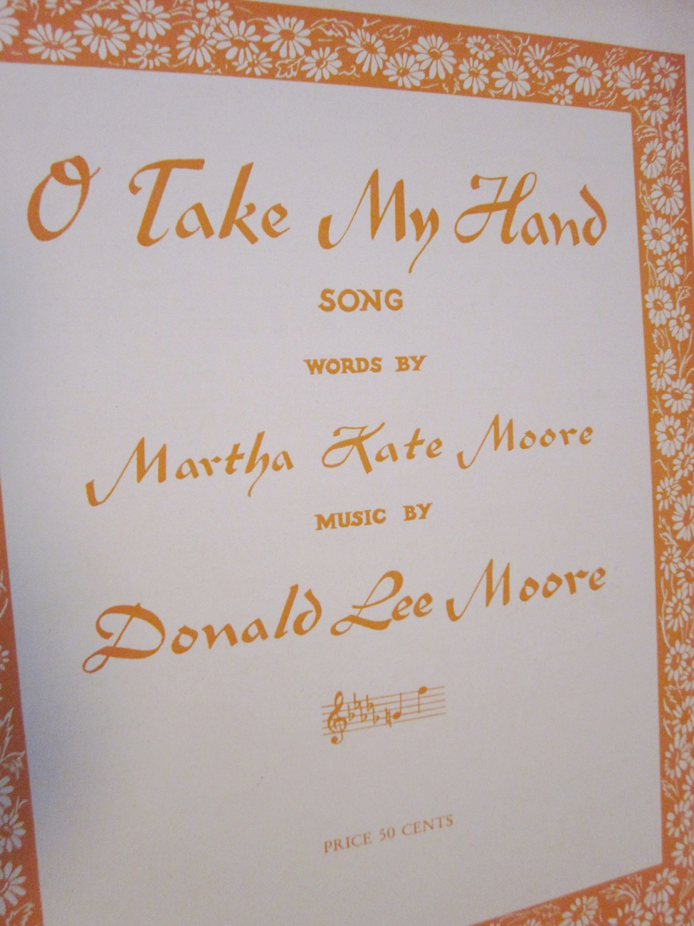 Vintage Sheet Music O Take My Hand by Martha K. Moore & Donald L. Moore 1946
