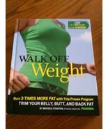 Walk Off Weight  Michele Stanten - $20.00