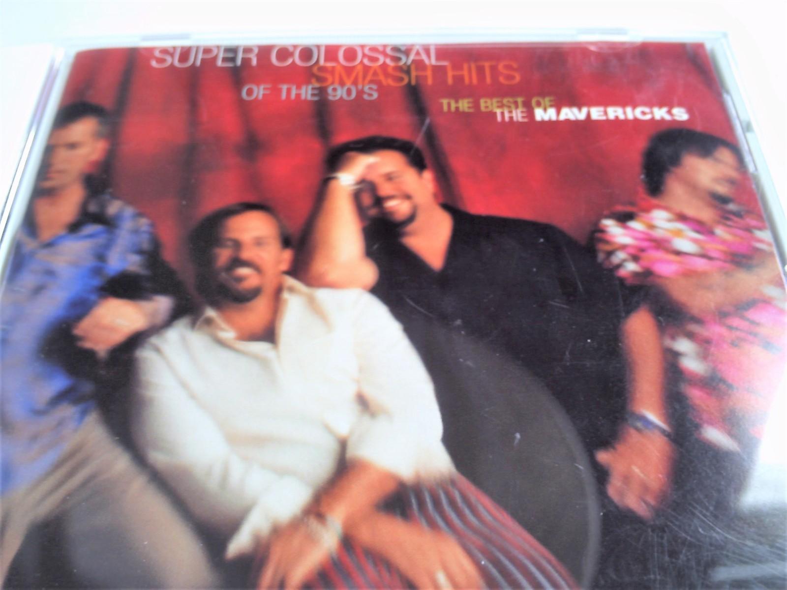 The Mavericks Super Colossal Smash Hits of the 90's CD