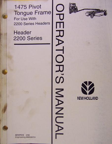 New Holland 1475 Pivot Tongue Frame for 2214,2216,2218 Headers Operator's Manual