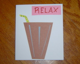 Relax Card, Handcrafted scrap happy card - $4.95