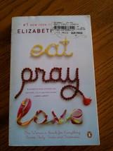 Eat Pray Love Elizabeth Gilbert - $7.00