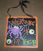~New Halloween 'welcome to our web' Sign-plaque - $10.00