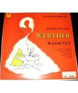 MASSENET:  WERTHER (HIGHLIGHTS) /SUZANNE JUYOL, Soprano /CHARLES RICHARD... - $123.00