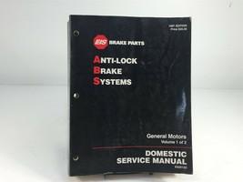 1997 EIS Brake Parts Anti-Lock Brake Systems GM Volume 1 Service Manual - $29.99