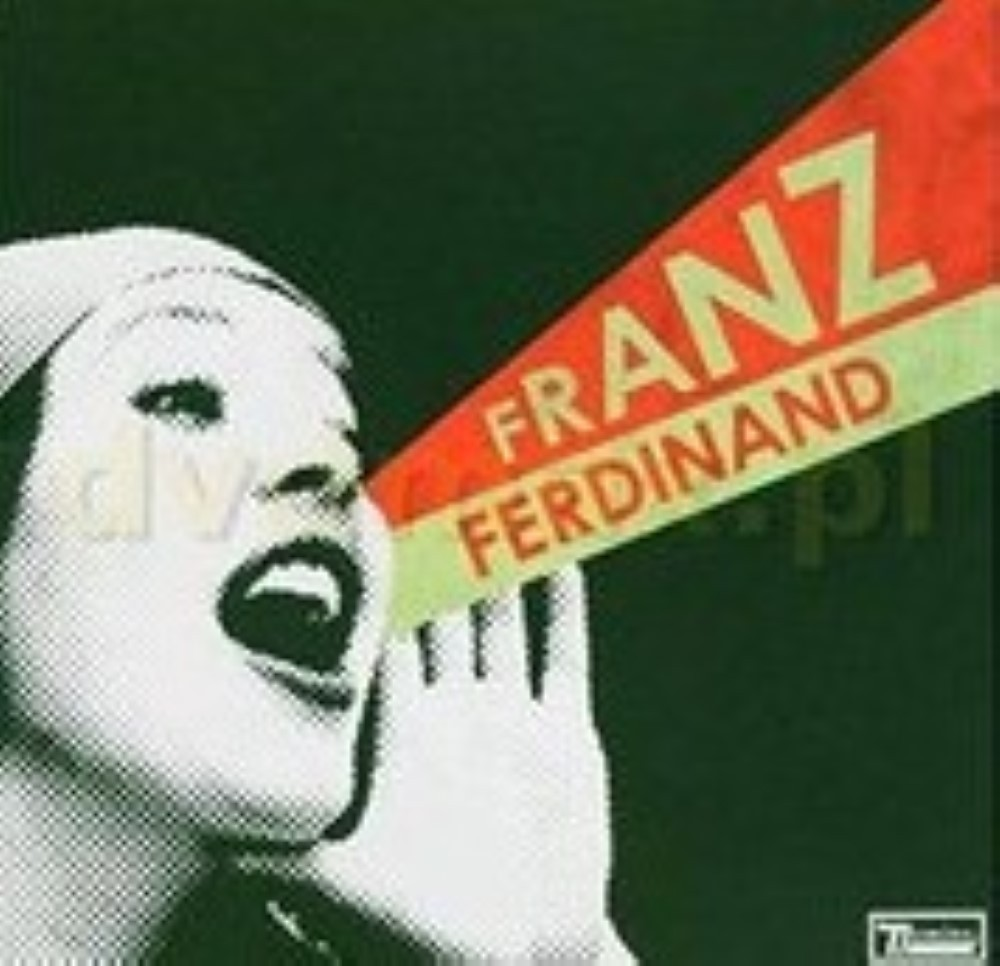 You Could Have It So Much Better By Franz Ferdinan Cd