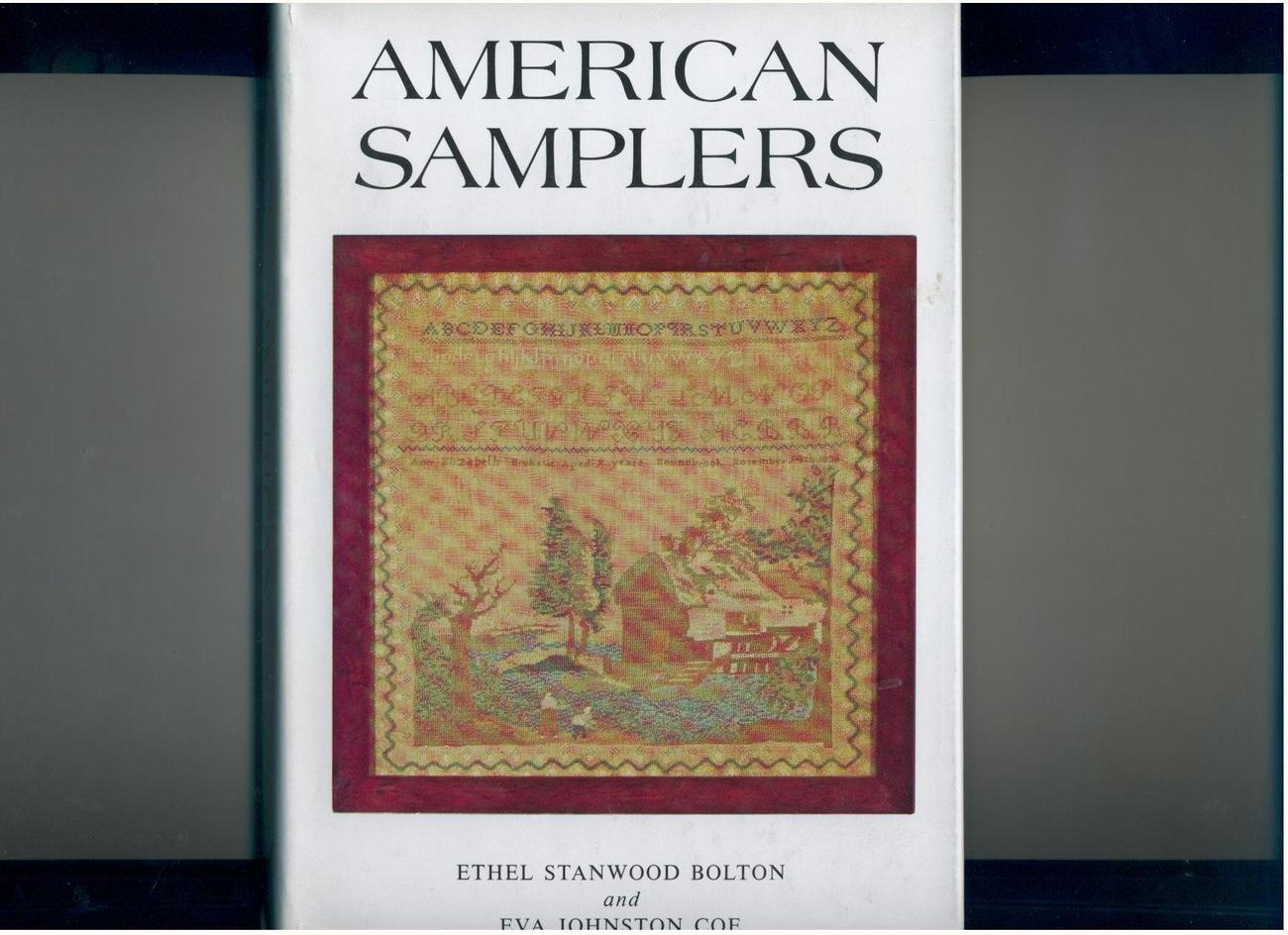Bolton/Coe--AMERICAN SAMPLERS--1973--76 illustrations