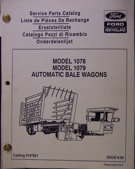 New Holland 1078, 1079 Automatic Bale Wagons Parts Manual