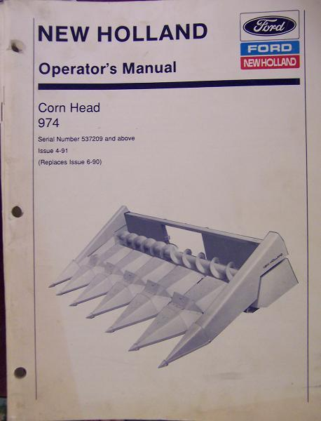 New Holland 974 Corn Head for TR Series Combines Operator Manual s/n 537209 & up