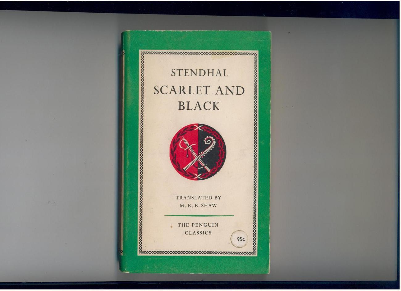 """Stendhal - SCARLET AND BLACK - 1957 - """"new"""" translation"""