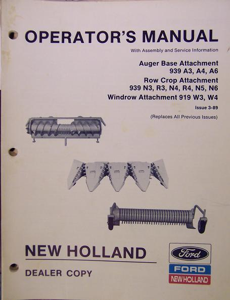 New Holland 939,919 Series Auger Base, Row Crop,Windrow Attachments Owner Manual