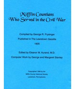 Civil War - Mifflin Countians Who Served in the Civil War - $10.00