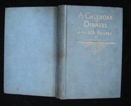 1921 Crisco Calendar Of Dinners Cook Book Marion Neil - $10.00
