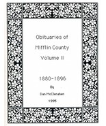 Obituaries of Mifflin County Volume II - $13.50
