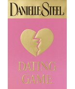 Dating Game by Danielle Steel Hard Cover with Dust Jacket - $4.99