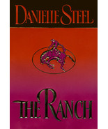 The Ranch by Danielle Steel HCDJ Deckle Edge - $4.99