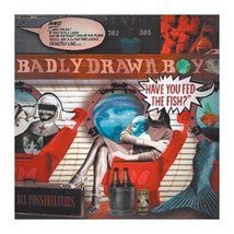 Badly Drawn Boy - Have You Fed The Fish Today Cd (2002) Excellent Condition - $4.99