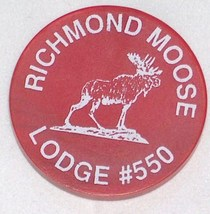 RICHMOND MOOSE LODGE 550 LOOM BEER CHIP TOKEN FREE SHIPPING U.S.A. - $11.22