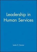Leadership in Human Services (Jossey-Bass Social and Behavioral Science ... - $8.47
