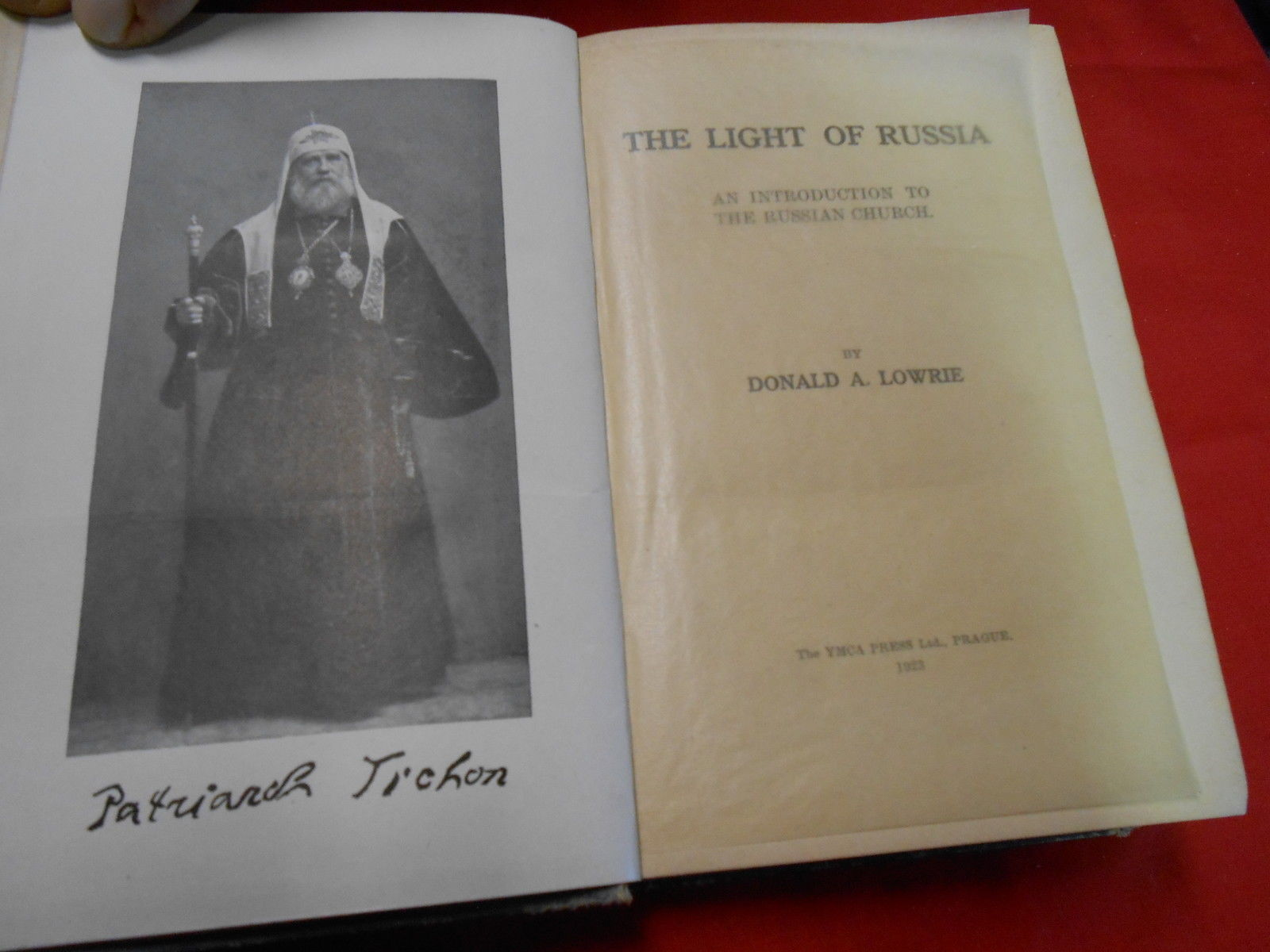 Antique Book-1923 THE LIGHT OF RUSSIA  Donald A. Lowrie w/ Autograph Inscription