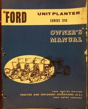 Ford 310 Series Unit Planter Operator's Manual - $20.00