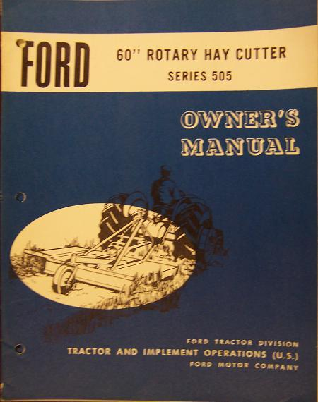 "Ford 505 60"" Rotary Mower Operator's Manual"