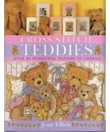 Cross Stitch Teddies Over 40 Wonderful Designs to Cherish - $7.50