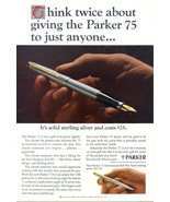 1965 Parker 75 Solid Sterling Silver Ball Pen print ad - $10.00