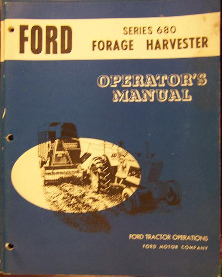 Ford 680 Forage Harvester Operator's Manual