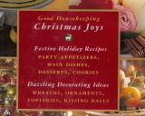 Good Housekeeping Christmas Joys Great Holiday Recipes & Dec