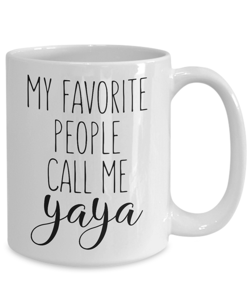 Yaya Mug My Favorite People Call Me Ya Ya Grandmother Coffee Cup Ceramic