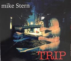 Mike Stern – Trip CD - $16.99