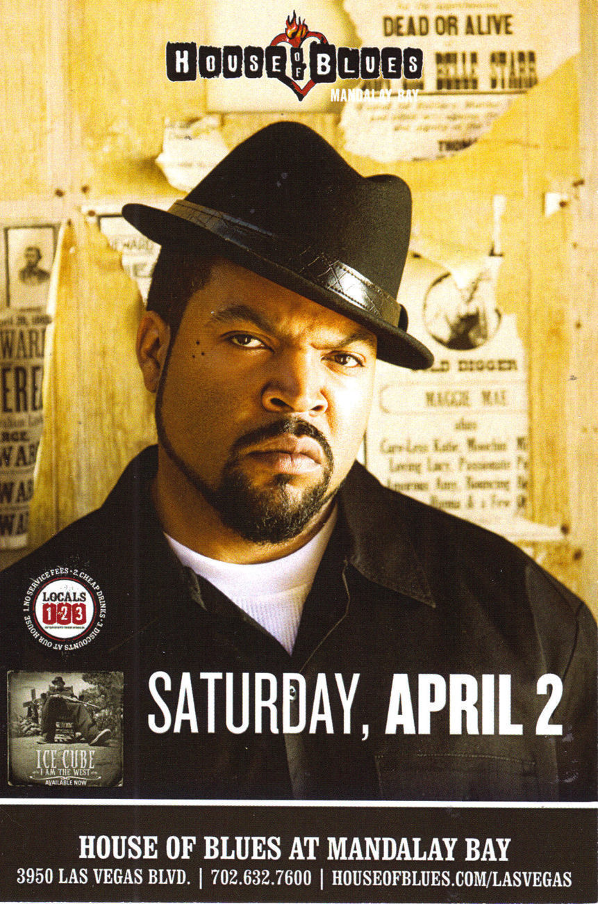"ICE CUBE ""I AM THE WEST"" @ House of Blues Vegas Promo Card"