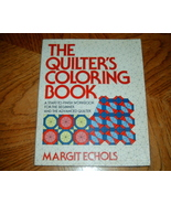 The Quilters Coloring Book Beginner to Advanced Quilters - $5.00