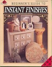 INSTANT FINISHES.... Beginner's Guide Book - $6.35