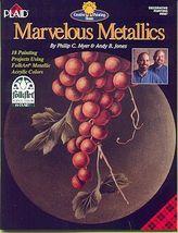 Marvelous Metallics Folk Art Painting Book  - $7.00
