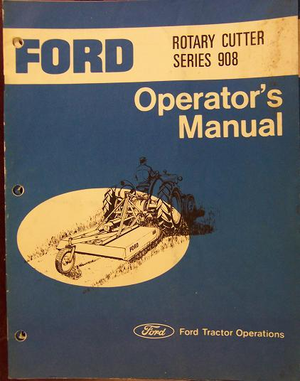 Ford 908 Rotary Mower Operator's Manual