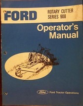 Ford 908 Rotary Mower Operator's Manual - $12.00