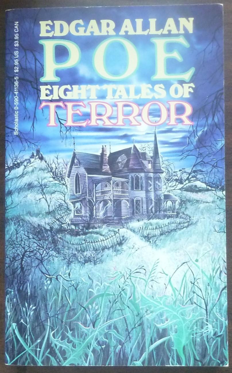 Eight Tales of Terror by Edger Allan Poe