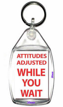attitudes adjusted while you wait  keyring  handmade in uk from uk made parts, k